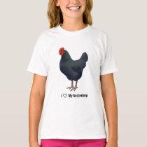 I Love My Australorp Chickens T-Shirt
