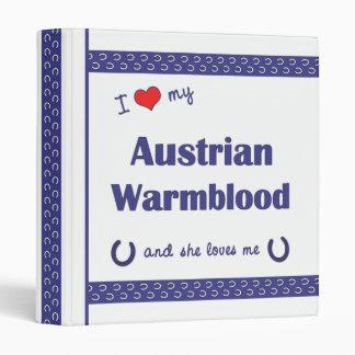 I Love My Austrian Warmblood (Female Horse) Binder