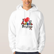 I Love My Autistic Brother Hoodie