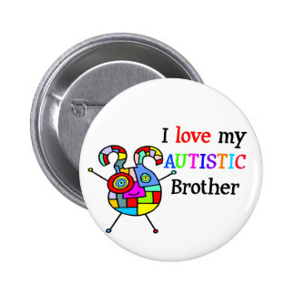 I Love My Autistic Brother Pinback Button