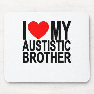 I Love My Autistic Brother.png Mouse Pad