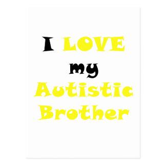 I Love my Autistic Brother Postcard