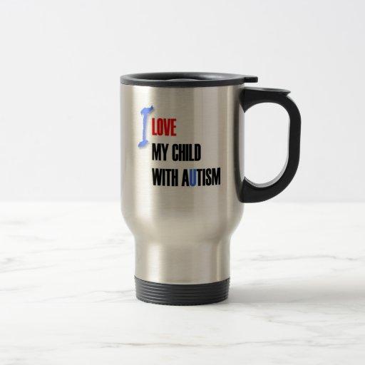 I love my autistic child - design series coffee mug