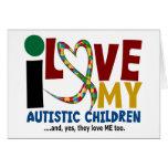 I Love My Autistic Children 2 AUTISM AWARENESS Card