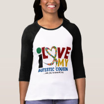 I Love My Autistic Cousin 2 AUTISM AWARENESS T-Shirt
