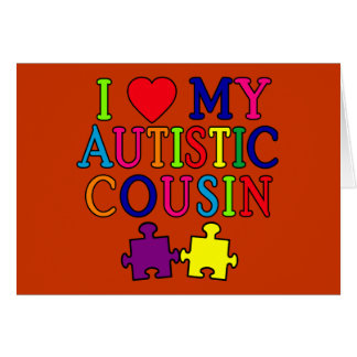 I Love My Autistic Cousin T-shirt Cards