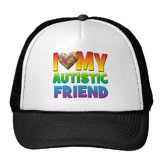 I Love My Autistic Friend.png Trucker Hat