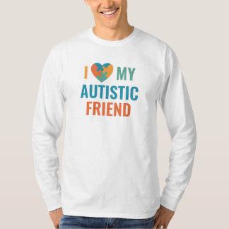 I Love My Autistic Friend T-Shirt