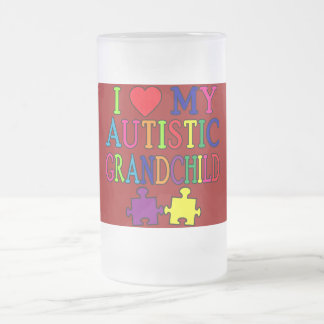 I Love My Autistic Grandchild 16 Oz Frosted Glass Beer Mug