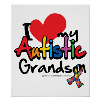 I Love My Autistic Grandson Poster