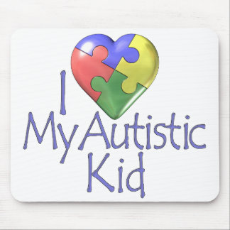 I Love My Autistic Kid Mouse Pad