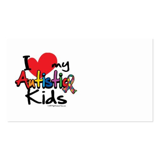 I Love My Autistic Kids Business Card