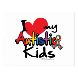 I Love My Autistic Kids Postcard