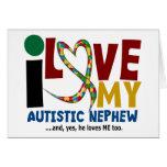 I Love My Autistic Nephew 2 AUTISM AWARENESS Card