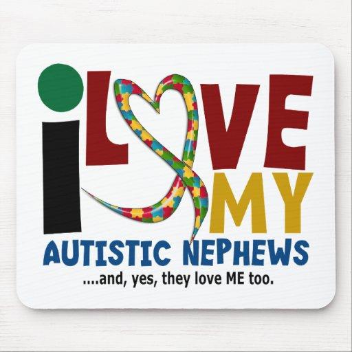 I Love My Autistic Nephews 2 AUTISM AWARENESS Mouse Pad