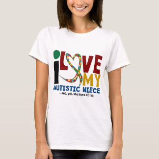 I Love My Autistic Niece 2 AUTISM AWARENESS T-Shirt
