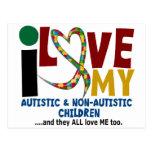 I Love My Autistic & NonAutistic Children 2 AUTISM Postcard