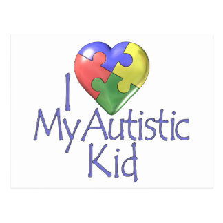 I Love My Autistic... Postcard