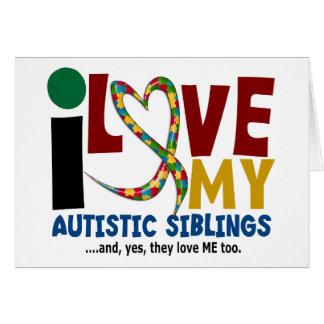 I Love My Autistic Siblings 2 AUTISM AWARENESS Cards