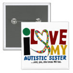 I Love My Autistic Sister 2 AUTISM AWARENESS 2 Inch Square Button
