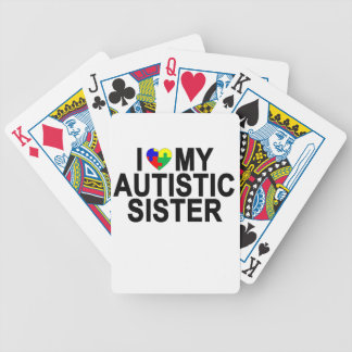I Love My Autistic Sister '.png Bicycle Playing Cards