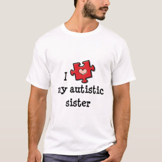 I Love My Autistic Sister Sustainable Toddler Tee