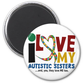 I Love My Autistic Sisters 2 AUTISM AWARENESS Refrigerator Magnet