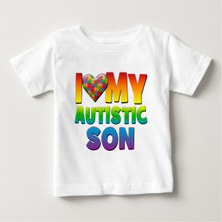 I Love My Autistic Son.png Baby T-Shirt