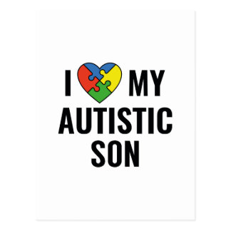 I Love My Autistic Son Postcard
