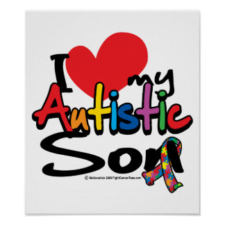 I Love My Autistic Son Poster