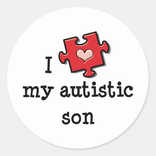 I Love My Autistic Son Stickers