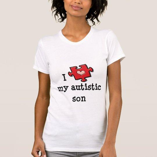 I Love My Autistic Son T shirt