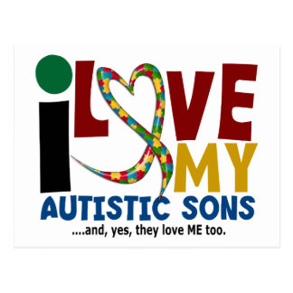 I Love My Autistic Sons 2 AUTISM AWARENESS Postcard