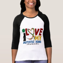 I Love My Autistic Sons 2 AUTISM AWARENESS T-Shirt
