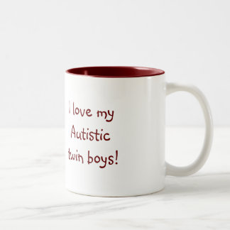 I love my Autistic twin boys! Coffee Mug
