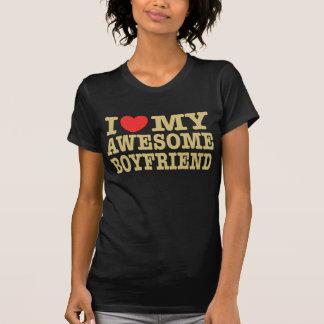 I Love My Awesome Boyfriend T Shirt