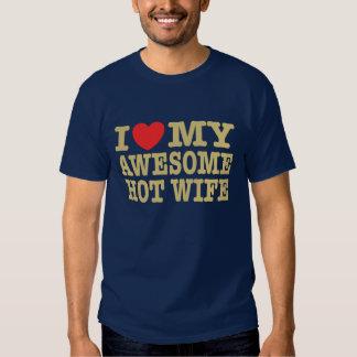 I Love My Awesome Hot Wife Tee Shirt