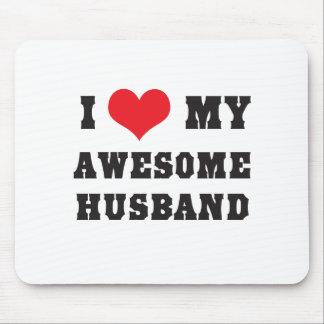 I Love My Awesome Husband Mouse Pad