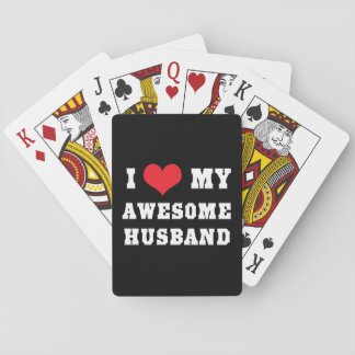 I Love My Awesome Husband Playing Cards