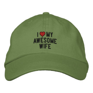 I love my awesome wife embroidered baseball hat