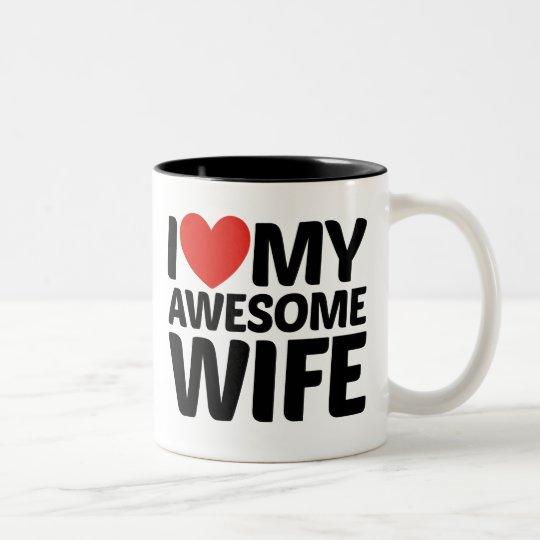 I Love My Awesome Wife Mugs