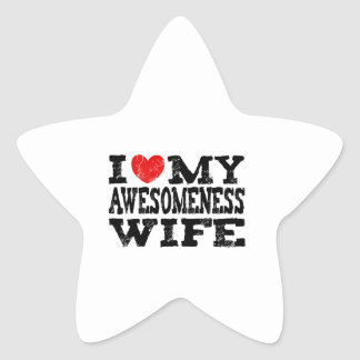 I Love My Awesomeness Wife Star Sticker