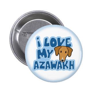 I Love My Azawakh Button