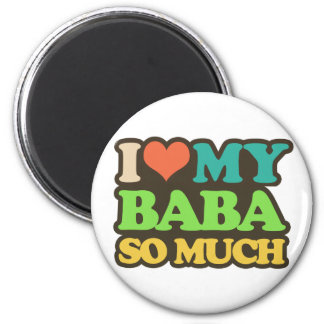 I Love My Baba So Much Magnet