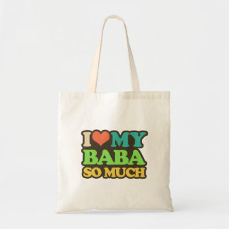 I Love My Baba So Much Tote Bag