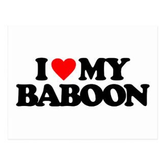I LOVE MY BABOON POSTCARD
