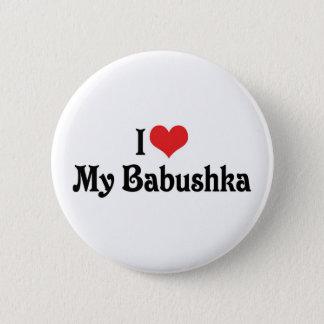 I Love My Babushka Pinback Button