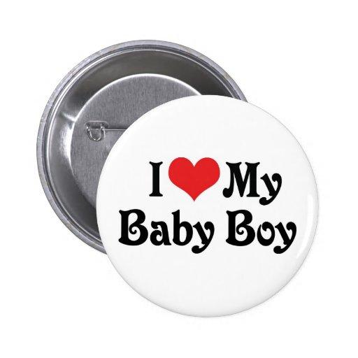 I Love My Baby Boy Pin   Zazzle