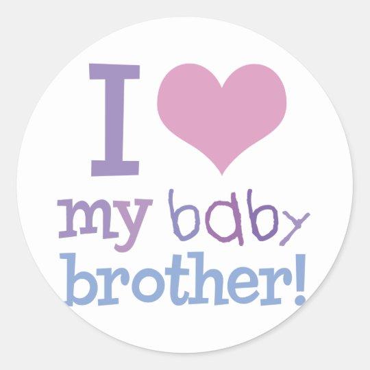 I Love My Baby Brother Classic Round Sticker