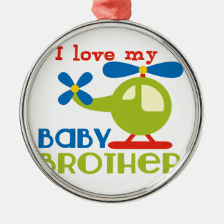 I love my baby brother round metal christmas ornament
